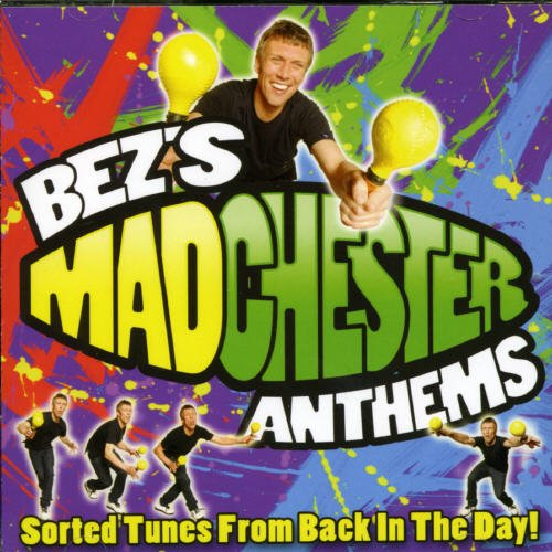 Various Artists - Bez's Madchester Anthems