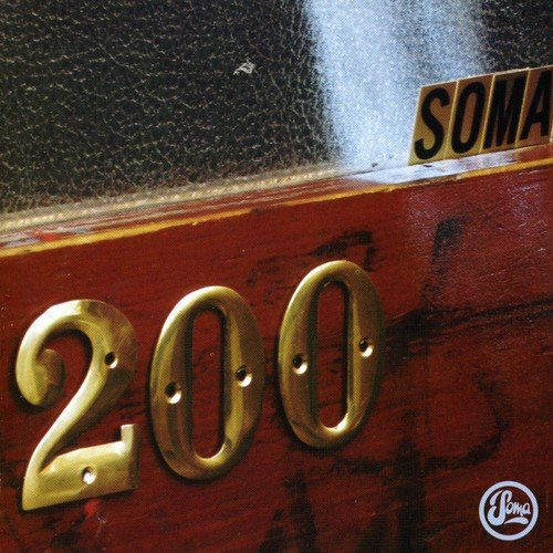 Various Artists - Soma 200