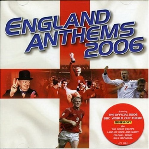 Various Composers - England Anthems 2006 (Includes BBC World Cup Theme)
