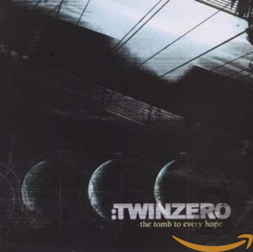 Twin Zero - The Tomb To Every Hope