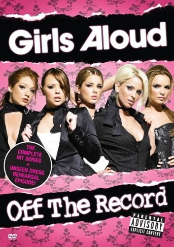 Girls Aloud - Off The Record