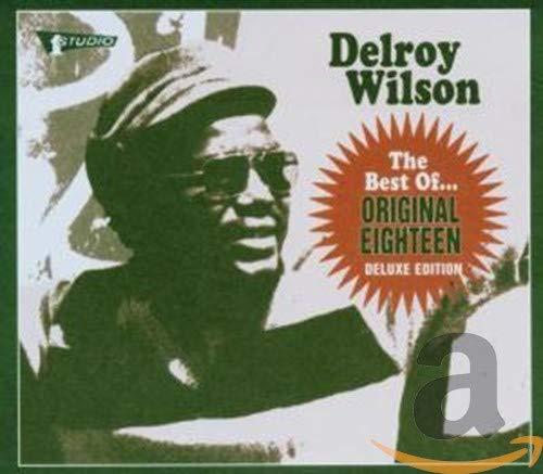 Delroy Wilson - The Best of Delroy Wilson...Original Eighteen