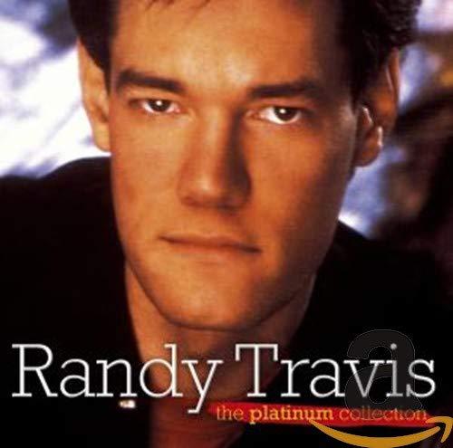 Randy Travis - Randy Travis - The Platinum Collection By Randy Travis
