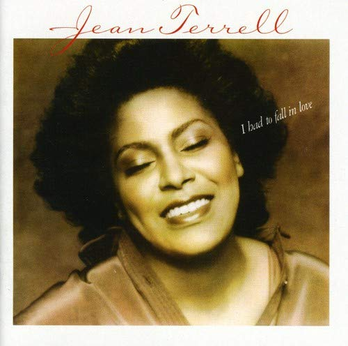 Jean Terrell - I Had To Fall In Love By Jean Terrell