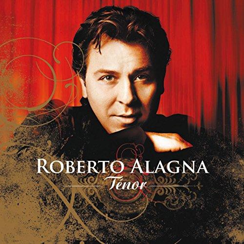 Alagna, Roberto - Tenor By Alagna, Roberto