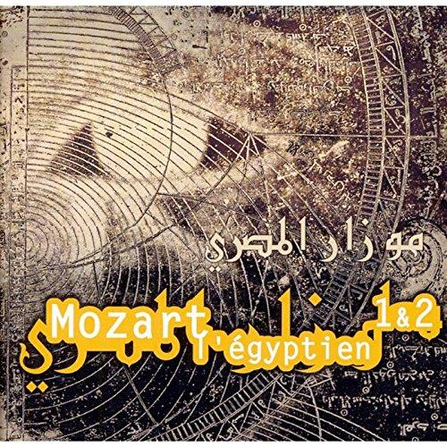 Mozart - Mozart L'Egyptien, I & II + Bonus Track