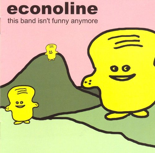 Econoline - This Band Isn't Funny Anymore By Econoline