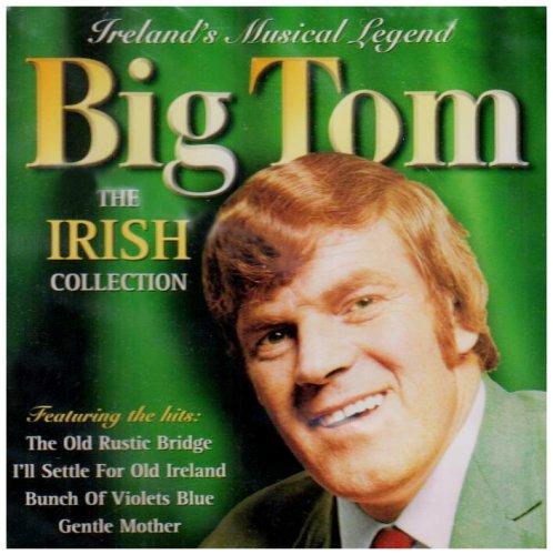 Big Tom - Irish Collection By Big Tom