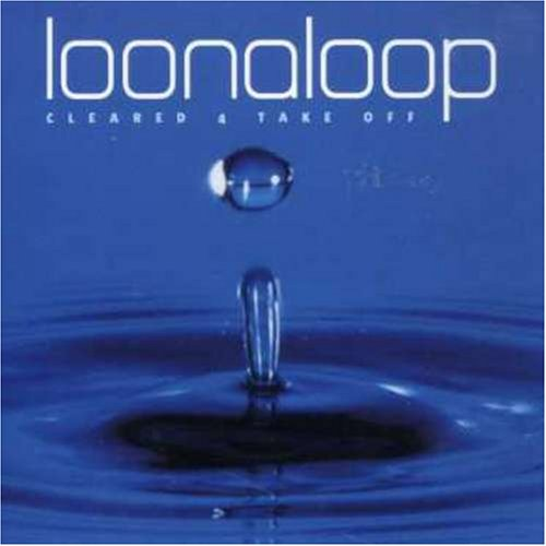 Loonaloop - Cleared 4 Take Off (12 Tracks) Aust Excl