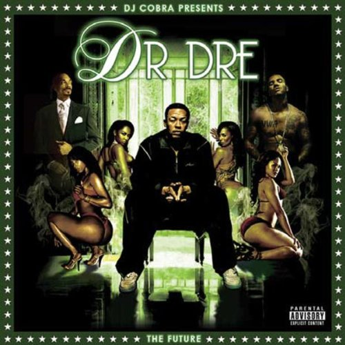 Dr. Dre - The Future By Dr. Dre
