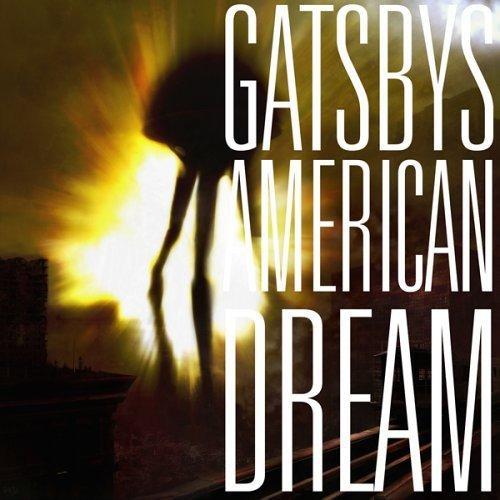 Gatsby's American Dream - Gatsby's American Dream