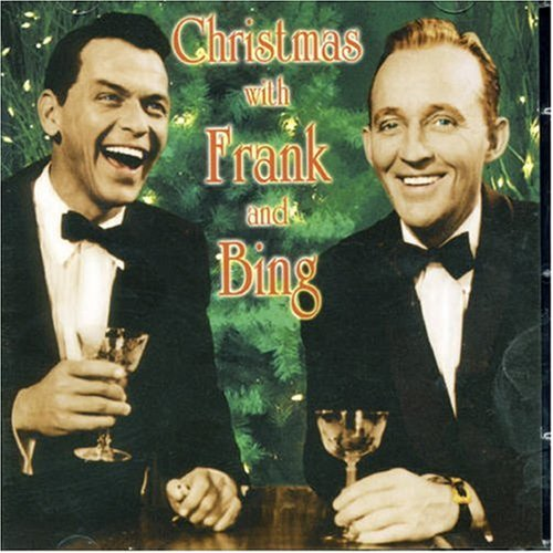 Crosby, Bing - Christmas With Frank And Bing