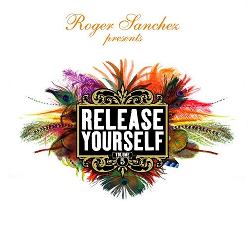 Sanchez, Roger - Release Yourself Vol. 5