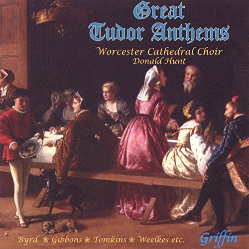 Worcester Cathedral Choir - Great Tudor Anthems By Worcester Cathedral Choir