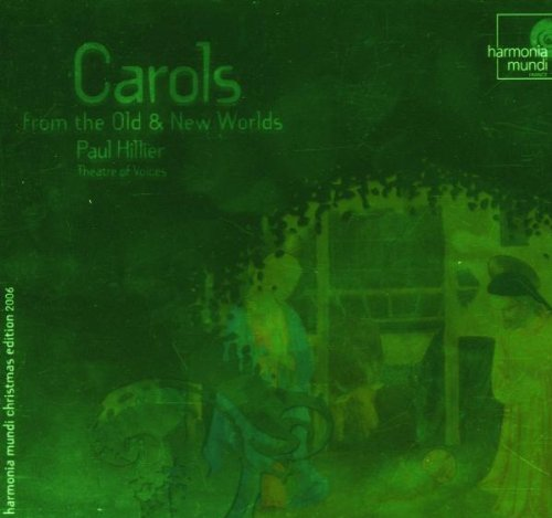 Various Composers - Carols From The Old And New Worlds (Hillier, Tov)