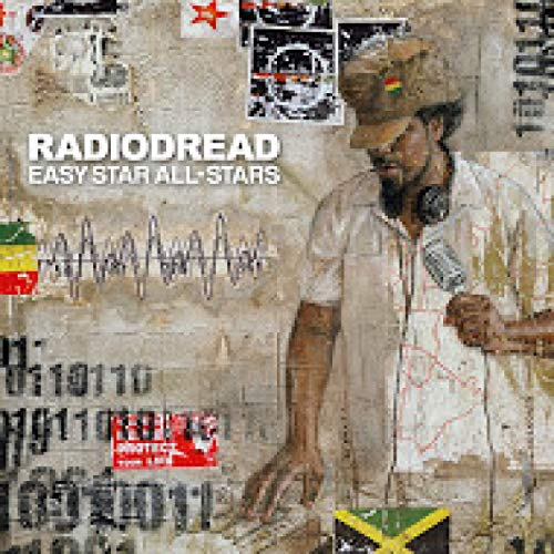 Easy Star All Stars - Easy Star All Stars - Radiodred: Tribute to OK Computer By Easy Star All Stars