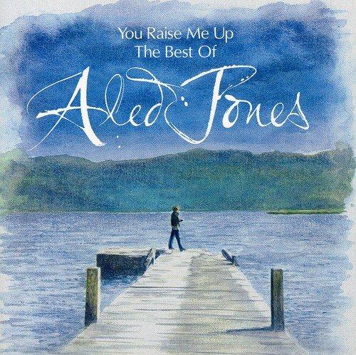 Aled Jones - You Raise Me Up: The Best of Aled Jones