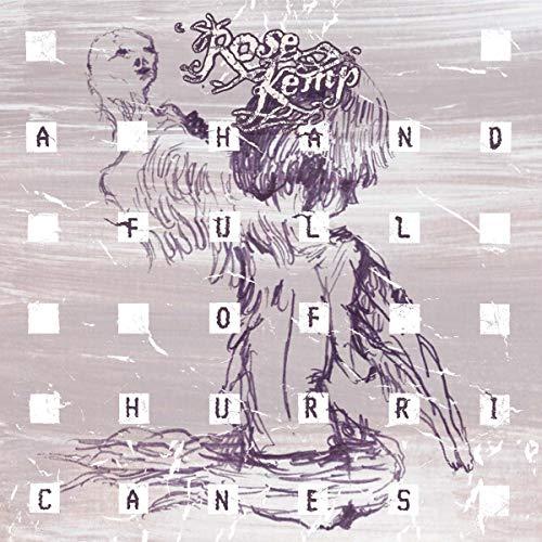 Kemp, Rose - A Hand Full Of Hurricanes