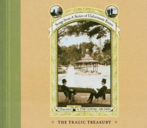 The Gothic Archies - The Tragic Treasury By The Gothic Archies