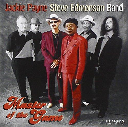Jackie Payne/Steve Edmonson Band - Master of the Game By Jackie PayneSteve Edmonson Band