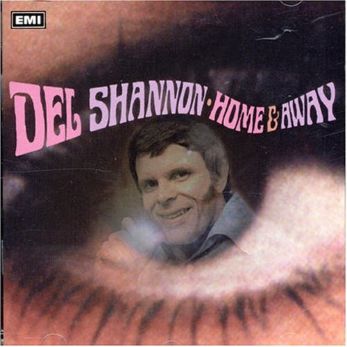 Del Shannon - Home & Away By Del Shannon