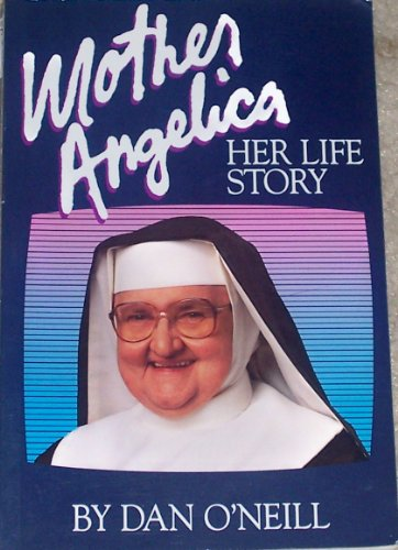 Mother Angelica By Dan O'Neill