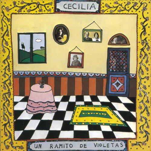 Cecilia - Un Ramito De Violetas By Cecilia
