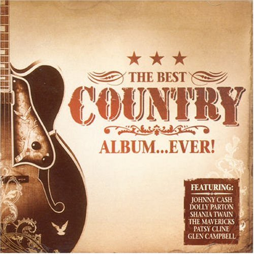 Best Country Album...ever By Various Artists