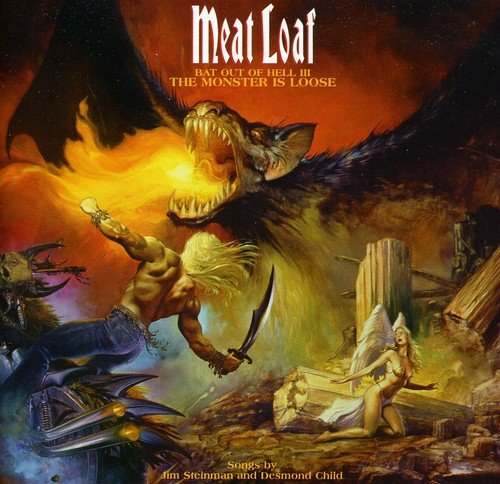 Meat Loaf - Bat Out Of Hell 3: The Monster is Loose By Meat Loaf