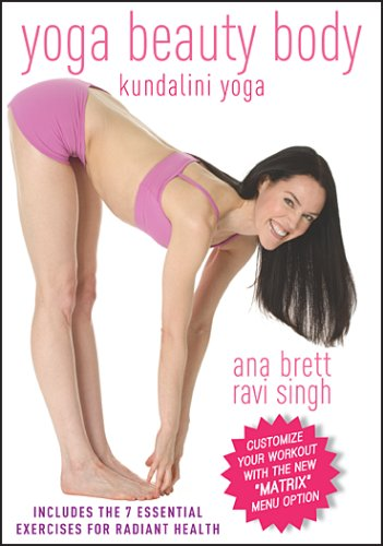 Yoga Beauty Body - Ana Brett and Ravi Singh **NOW WITH THE MATRIX**
