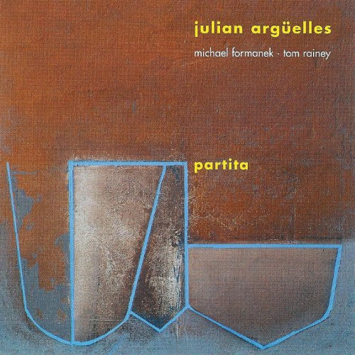Julian Arguelles - Partita By Julian Arguelles
