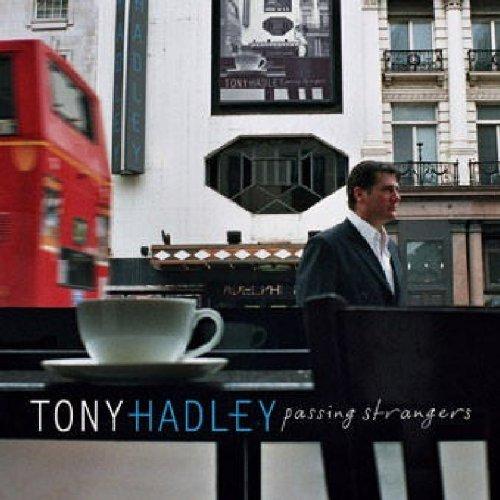 Tony Hadley - Passing Strangers
