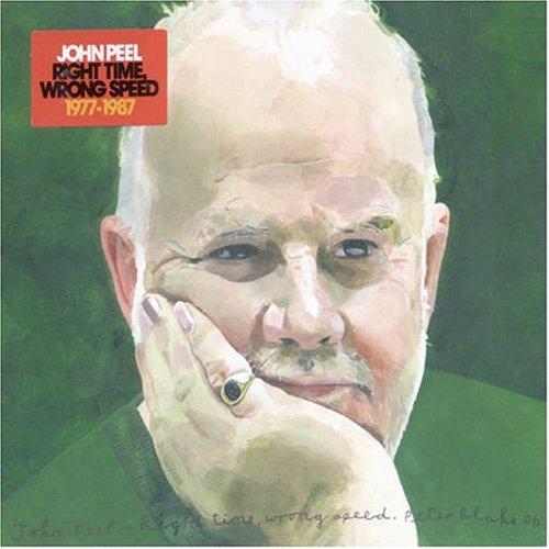 John Peel - Right Time, Wrong Speed