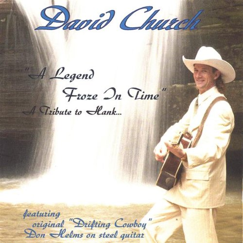 Legend Froze in Time By David Church