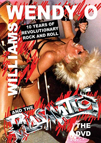 Wendy O. Williams - Wendy O. Williams And The Plasmatics: 10 Years Of The...