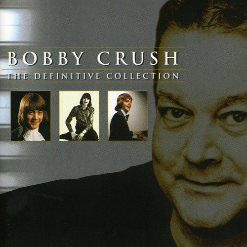 The Definitive Collection By Bobby Crush