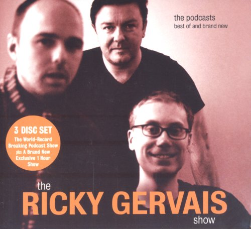 The Ricky Gervais Show By Ricky Gervais