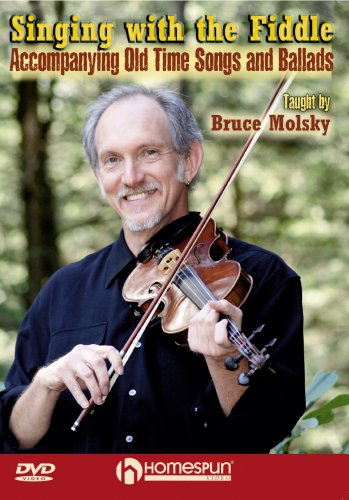 Bruce Molsky: Singing With The Fiddle