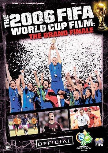 Fifa: The 2006 Fifa World Cup Film - The Grand Finale