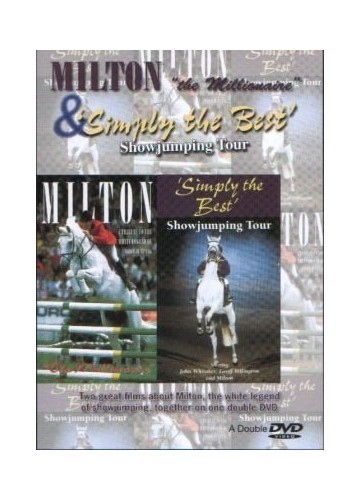 Milton The Millionaire/Simply The Best Showjumping Tour