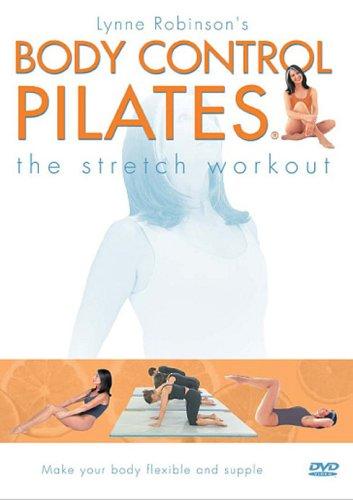 Body Control Pilates - Body Control Pilates - the Stretch Workout