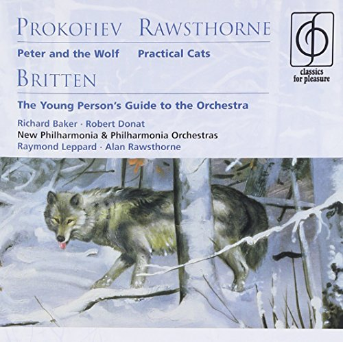 Prokofiev: Peter and the Wolf , Britten: The Young Person's Guide to the Orchestra , Rawsthorne: Pra