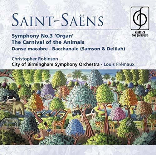 Organ Symphonies (Fremaux) By Camille Saint-Saens