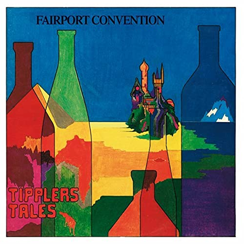 Fairport Convention - Tipplers Tales By Fairport Convention