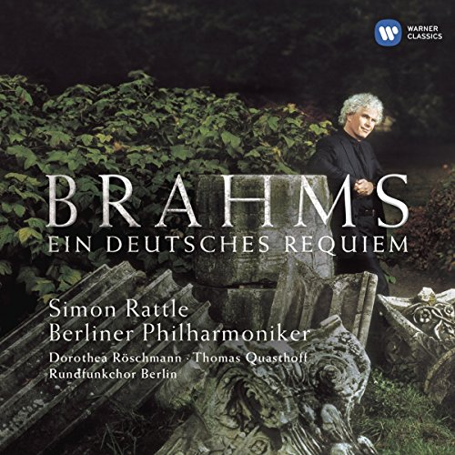 Berliner Philharmoniker - Brahms: Ein Deutsches Requiem