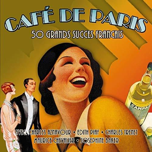 Cafe De Paris - 50 Grands Succes Francais By Various Artists