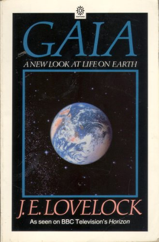 GAIA - a new look at life on earth. By James Lovelock