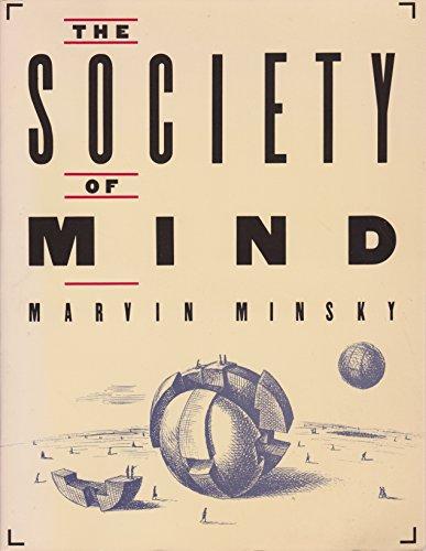 The Society of Mind By Minsky