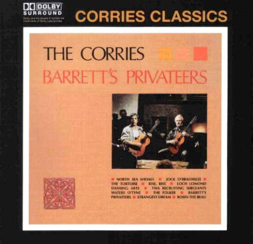 The Corries - Barrett's Privateers By The Corries