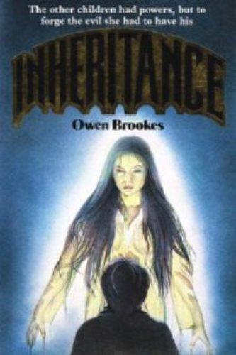INHERITANCE By Owen Brookes
